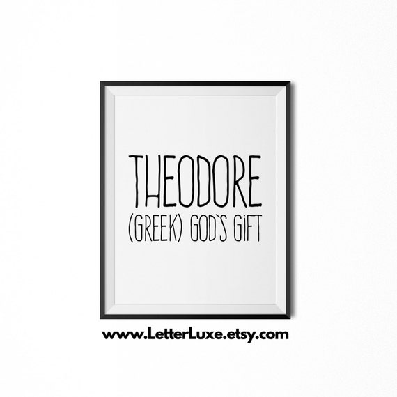 Theodore Name Meaning Art Printable Baby Shower Gift