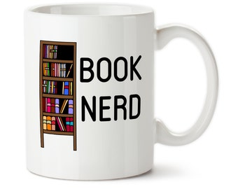 Coffee Mug, Book Nerd, Custom Mug, Librarian, Book Worm, I Love Reading