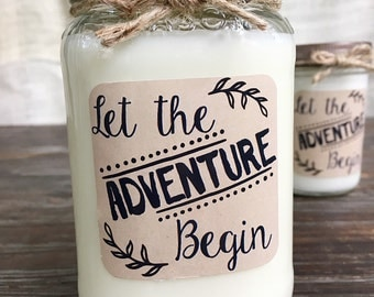 Let The Adventure Begin Soy Candle | Gift | Wedding | Baby | Graduation | Housewarming