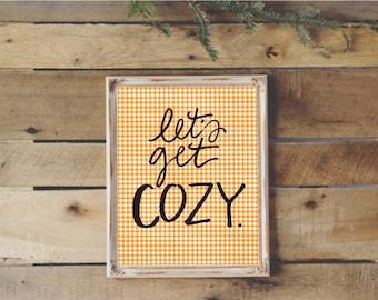 8x10 handlettered let's get cozy with orange gingham background digital download art print