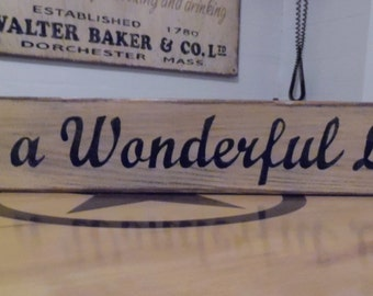 It's A Wonderful Life Primitive wood sign Rustic Sign Handcrafted Sign Handmade signs