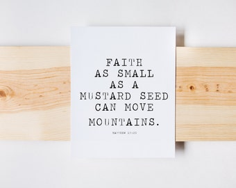 Matthew 17:20 Print, Faith as Small as a Mustard Seed, Farmhouse, Christian Print, Bible Verse Print, INSTANT DOWNLOAD