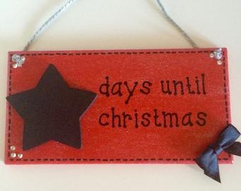 Christmas Countdown Plaque ~ Christmas Sign ~ Christmas Decoration ~ Chalkboard Christmas Countdown ~ Days Until Christmas