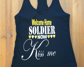 Welcome Home Military, Military Girlfriend, Military, Military Wife, Army Shirt, Army Wife, Army Girlfriend, Home Coming Shirt