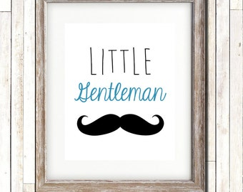 Little Gentleman, Baby, Boy, Mustache, Nursery, Wall Art, Wall Decor, Printable Wall Art