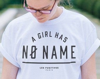Tee Shirt a Girl has no name, white teeshirt, Game of Thrones, citation humoristique, typographie, arya stark, GOT, teeshirt blanc, cadeau