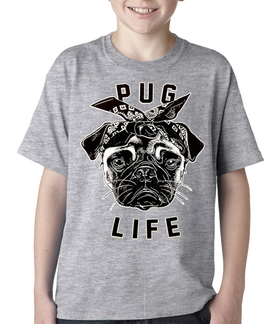 pug shirts for kids tupug pug life kids t shirt b651 491