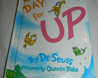 Great Day for Up book by Dr. Seuss - copyright 1974 - illustrated by Quentin Blake - Random House Bright and Early book                 13-7