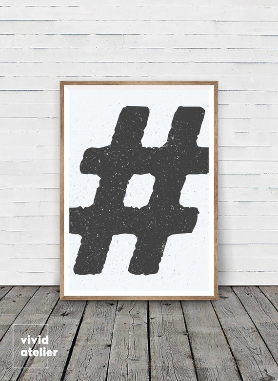 Hashtag print hashtag sign hashtag decor hashtag art for Decor hashtags