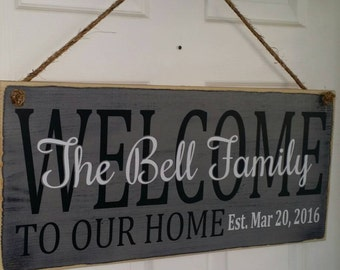 Welcome to our home Personalized 12 x 22 wood sign