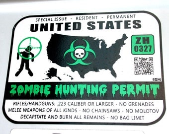 United States Zombie Hunting Permit - green custom large vinyl sticker decal - by Discordia Merchandising