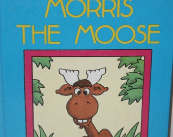 Morris the Moose and Early I Can Read Book by B. Wiseman 1989
