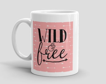 Wild & Free Coffee/Tea Mug