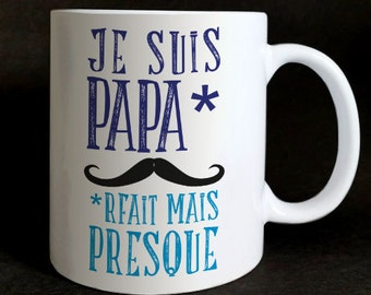 "Mug ""I'm paparfait but almost"" gift Christmas father's day, birth, birthday"