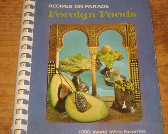 Recipes On Parade - Foreign Foods
