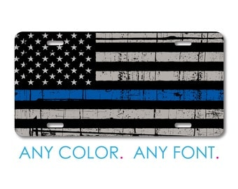 Custom License Plate - Personalized Monogram  - Aluminum Full Color Vanity Front Plate - Thin Blue Line US Flag Law Enforcement Old