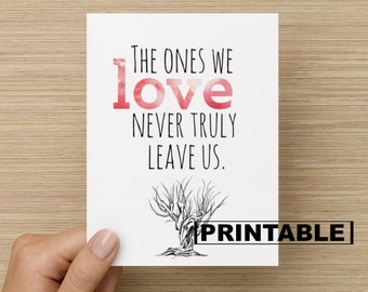 PRINTABLE Card - The ones we love: Harry Potter Card, Sirus Black quote card, sympathy card, sorry for your loss card, Harry Potter quote