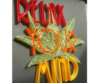 "Quilled Art Paper Quilling Home Decor Handmade ""Relax Your Mind"""