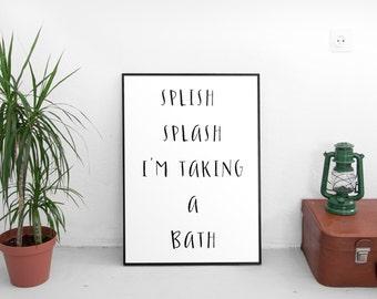 I'm taking a bath