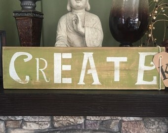 "Wooden ""Create"" Sign"