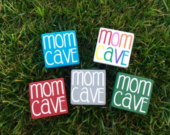 Mom Cave wood sign- momcave- momlife- mom space