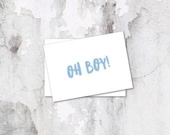 Oh Boy Card