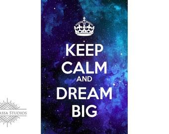 Keep Calm and Dream Big, Printable Poster, Maths, Education
