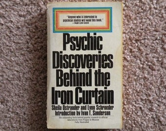 Psychic Discoveries Behind the Iron Curtain by Ostrander and Schroeder
