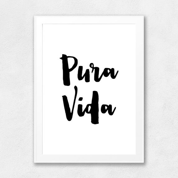 Pura vida printable wall art quote typography poster for Pura vida pdf