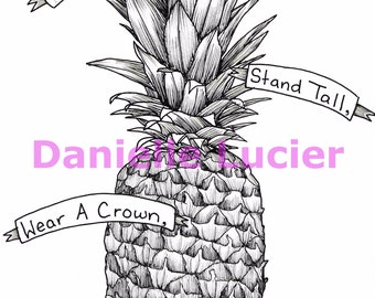 Be A Pineapple Original Art Print