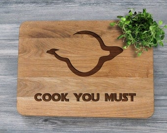 Star Wars Cutting Board, Christmas Gift for Dad, Cook You Must, Fathers Day Gift, Star Wars Gift, Birthday Gift for Him, Housewarming Gift
