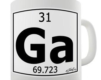 Periodic Table Of Elements Ga Gallium Ceramic Tea Mug