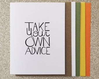 Take Your Own Advice A2 Greeting Card, Typography Print, Motivation, Inspiring Cards, Pep Talk, Monochrome Art