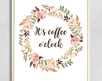 It's coffee o'clock print kitchen framed quote, coffee time, coffee poster, kitchen art, kitchen wall art, kitchen print, kitchen decor