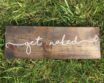 Get naked bathroom hand painted wooden sign
