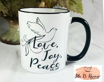 Love, Joy, Peace Christian Mug/Scripture Mug/Saying/Encouragement Gift