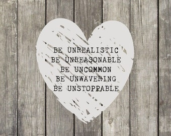 Be Unstoppable Quote Print by Rock The Present