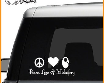 Peace, Love & Midwifery Vinyl Vehicle Decal