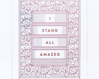 I Stand All Amazed - Copper Foil Print