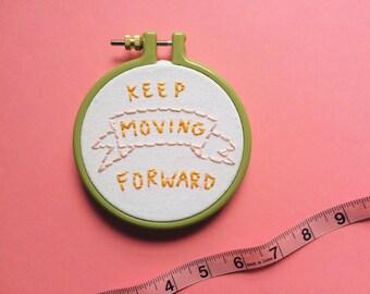 Keep Moving Forward Hoop