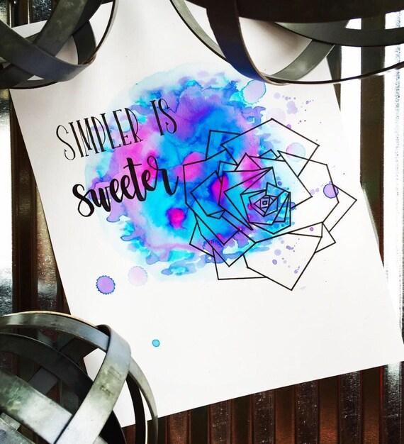 Simpler is Sweeter | 9 X 12 Bristol Print | Handmade Calligraphy | Watercolor | Geometric | Art | Custom | Wedding Gift