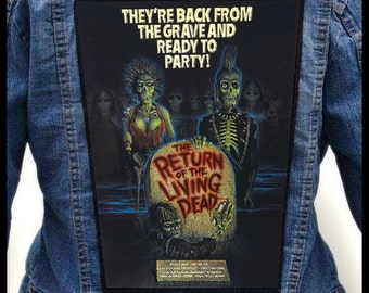 The Return Of Living Dead --- Backpatch Back Patch / Horror Movie Gore