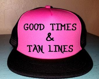 Good Times and Tan Lines Trucker Hat Snapback Hat Custom Trucker Hat River Hat Lake Havasu Life Summer Hat Adjustable Trucker Hat Beach Hat