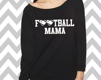 Football Mama Sweatshirt Oversized 3/4 Sleeve Sweatshirt Funny Football Sweatshirt Football Season Shirt Football Lover  Cute Football Tee