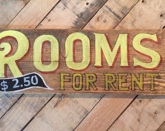 "Rooms For Rent 22"" x 7"""