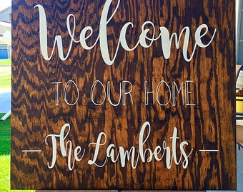 Welcome to our Home Sign   Personalized Welcome Sign   Rustic Wood Sign   Entry Foyer Decor   Wall Art   Home Decor