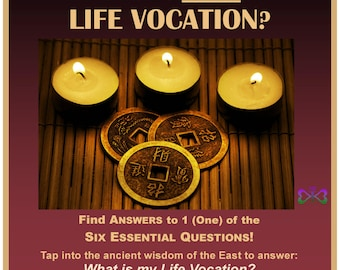 What's YOUR Life Vocation? = I-CHING Reading