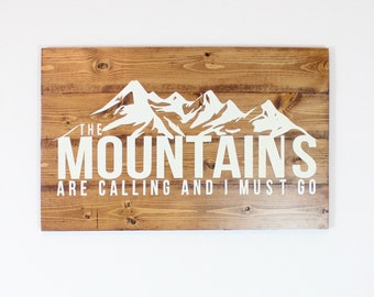 The Mountains are Calling | Wood Sign | Cabin Art | Rustic Decor | Reclaimed | Wall Art