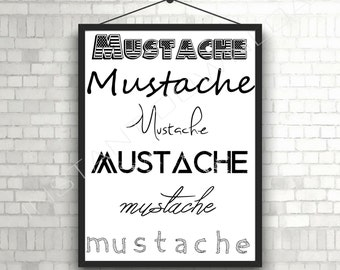 Funny Mustache Wall Art, Funny Adult Humor Printable Art, Mustache Digital Art, Mustache Print, Funny Wall Art, Mustache Art Print, Man Cave