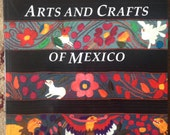 Softcover art book Arts and Crafts of Mexico Chloe Sayer Like NEW Great Book